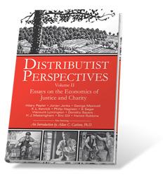 Distributist Perspectives II
