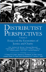 Distributist Perspectives I